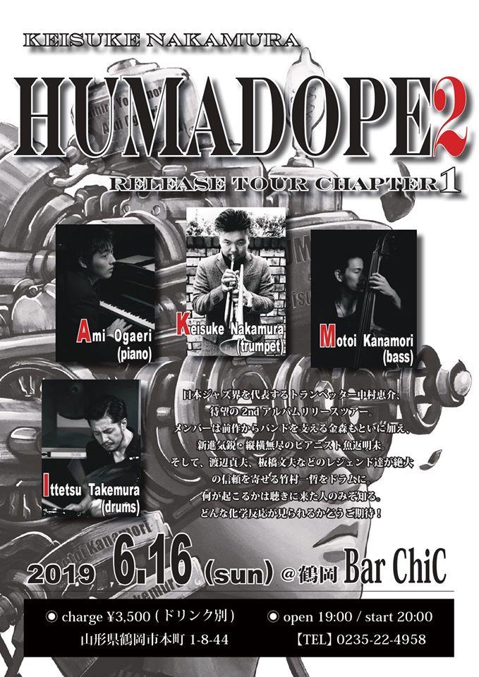 Keisuke Nakamura『HUMADOPE 2』New Album Release Live@鶴岡Bar ChiC